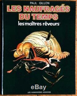 GILLON LES NAUFRAGÉS DU TEMPS Rare couverture originale LES MAÎTRES RÊVEURS 1978